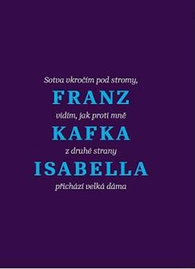 Isabella - Povídky a jiné texty - Franz Kafka