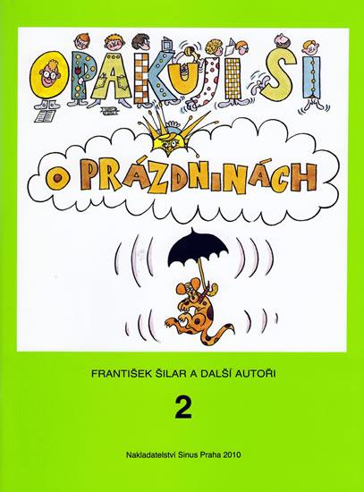 Opakuji si o prázdninách 2 - František Šilar