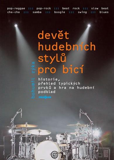 Devět hudebních stylů pro bicí nástroje + DVD - Bohumil Zyka