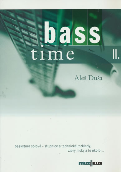 Bass time II