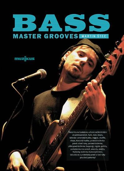 Bass Master Grooves + CD - Martin Štec