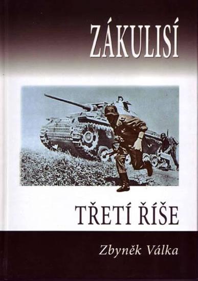 Zákulisí třetí říše - Zbyněk Válka