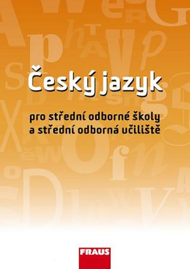Český jazyk pro SOŠ a SOU UČ - Ivo Martinec a kolektiv
