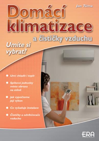 Domácí klimatizace a čističky vzduchu - Umíte si vybrat? - Jan Tůma