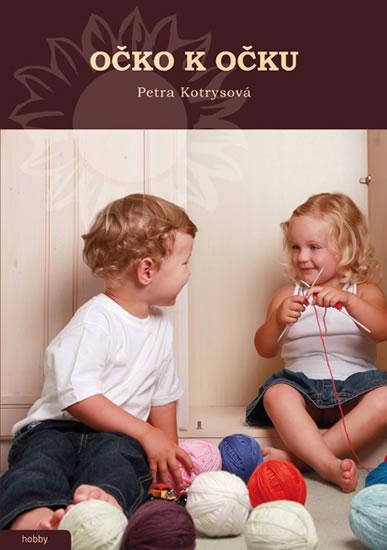 Očko k očku - Petra Kotrysová