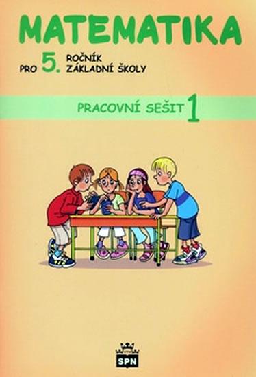 Matematika pro 5. ročník základní školy - Pracovní sešit 1 - I. Vacková a kolektiv