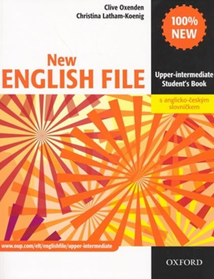 New English File Upper-intermediate Student´s Book + czech wordlist - Clive Oxenden