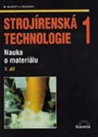 Strojírenská technologie 1, 1.díl
