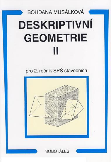 Deskriptivní geometrie II. pro 2.r. SPŠ stavební - Bohdana Musálková