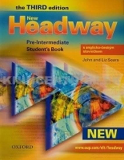 New Headway Third Edition Pre-intermediate Student´s Book S Anglicko-českým Slovníčkem - John Soars