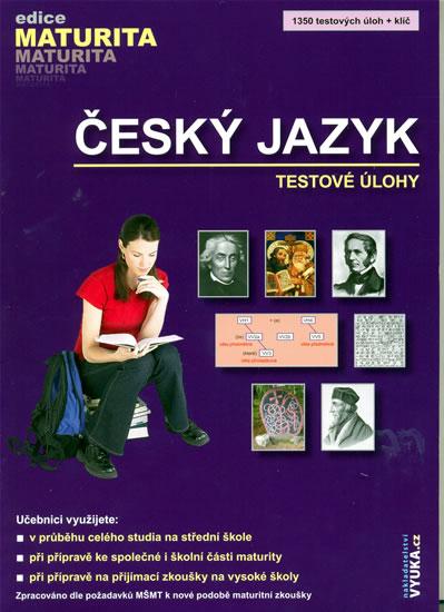 Český jazyk - testové úlohy - Drahuše Mgr. Mašková
