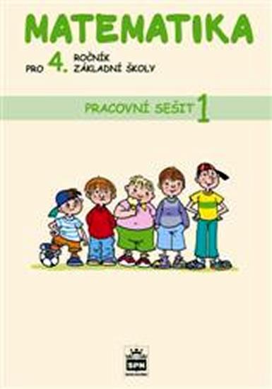 Matematika pro 4. ročník základní školy - Pracovní sešit 1 - L. a kolektiv Eiblová