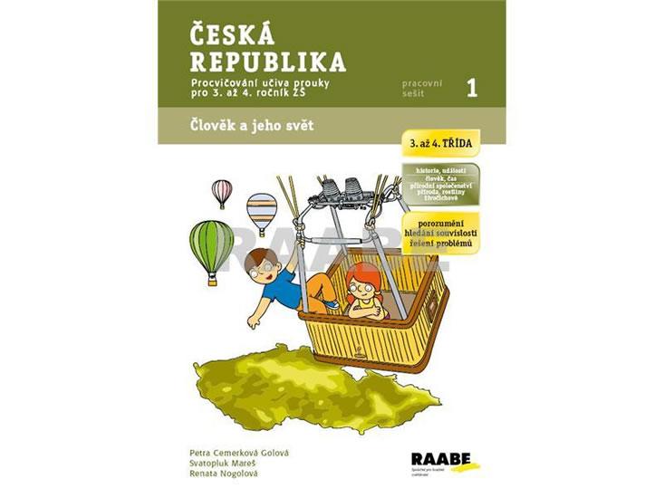 Česká republika - Pracovní sešit 1 - Petra Cemerková Golová a kolektiv