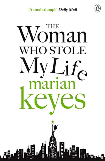 The Woman Who Stole My Life - Marian Keyesová
