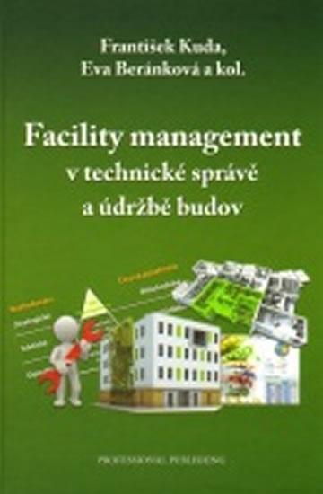 Facility management v technické správě a údržbě budov