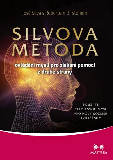 Silvova metoda ovládání mysli pro získání pomoci z druhé strany - José Silva