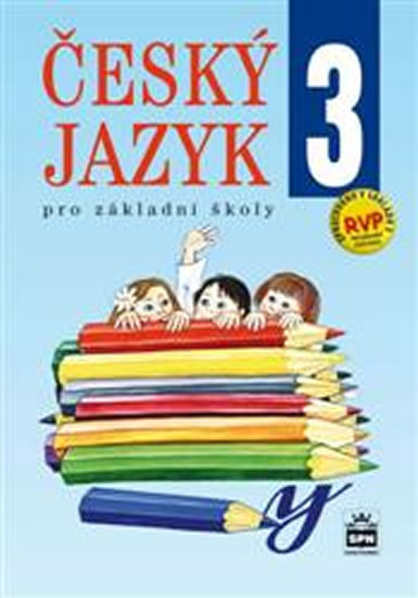 Český jazyk 3 pro základní školy - 2.vydání - Eva Hošnová a kolektiv
