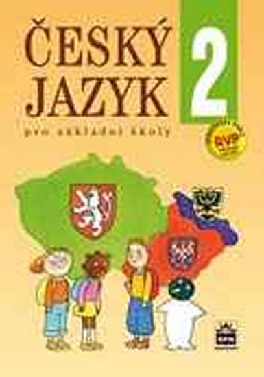 Český jazyk 2 pro základních školy - 2.vydání - Eva Hošnová a kolektiv