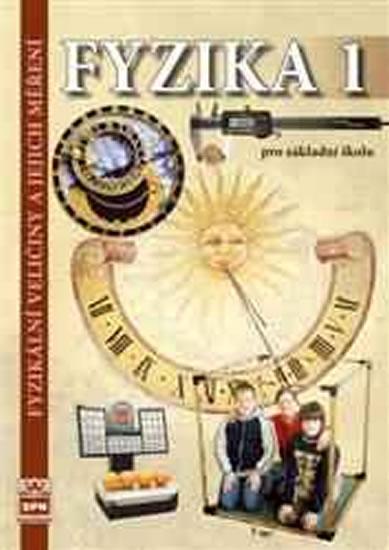 Fyzika 1 pro základní školy - Fyzikální veličiny a jejich měření - 2.vydání - Jiří Tesař, František Jáchim