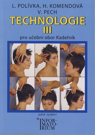 Technologie III pro 3. ročník UO Kadeřník - 5. vydání - L. Polívka a kolektív
