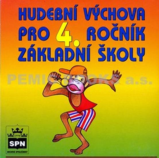 Hudební výchova pro 4. ročník základní školy - CD - Marie Mgr. Lišková