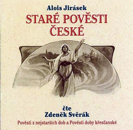 Staré pověsti české - 2CD (Čte Zdeněk Svěrák) - Alois Jirásek