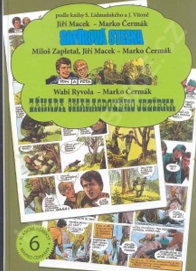 Safírová stezka / Tom a Péťa / Záhada Smaragdového jezírka - Jiří Macek a kolektiv