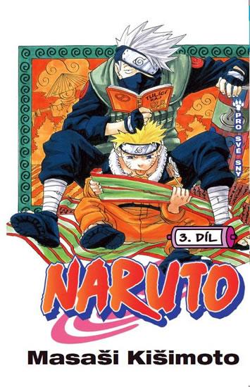 Naruto 3 - Pro své sny - Masaši Kišimoto