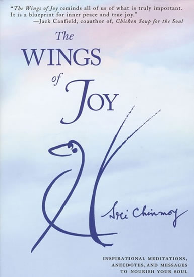 The Wings of Joy+CD Flute Music - Sri Chinmoy