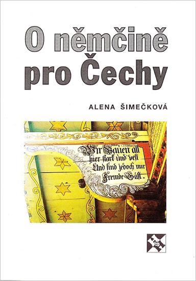 O němčině pro Čechy - Alena Šimečková