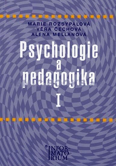 Psychologie a pedagogika I - Marie Rozsypalová
