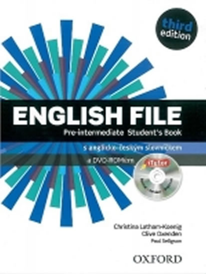 English File Third Edition Pre-Intermediate Student´s Book + iTutor DVD CZ - Oxengen, C.; Selings Latham-Koenig, Ch.;