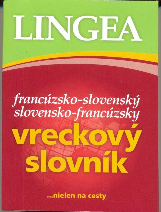 Francúzsko-slovenský,slovensko-francúzsky vreckový slovník - 2. vyd.