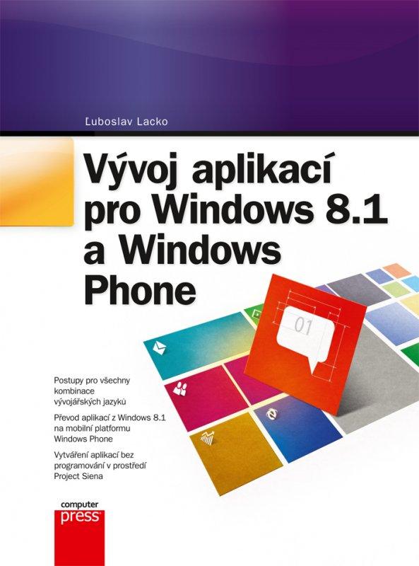 Vývoj aplikací pro Windows 8.1 a Windows Phone - Ľuboslav Lacko