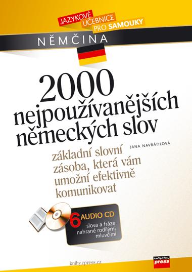 2000 nejpoužívanějších německých slov + 6 AUDIO CD
