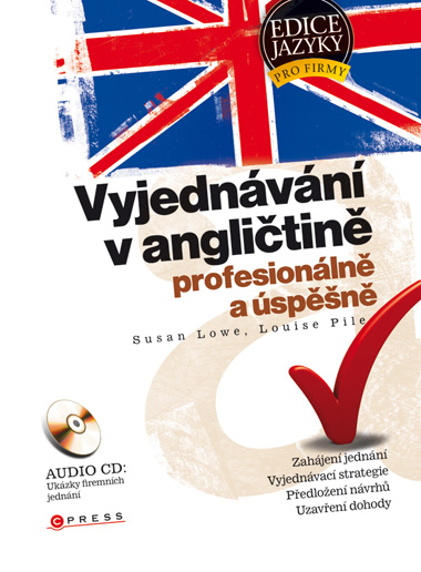 Vyjednávání v angličtině - Susan Lowe, Louise Pile