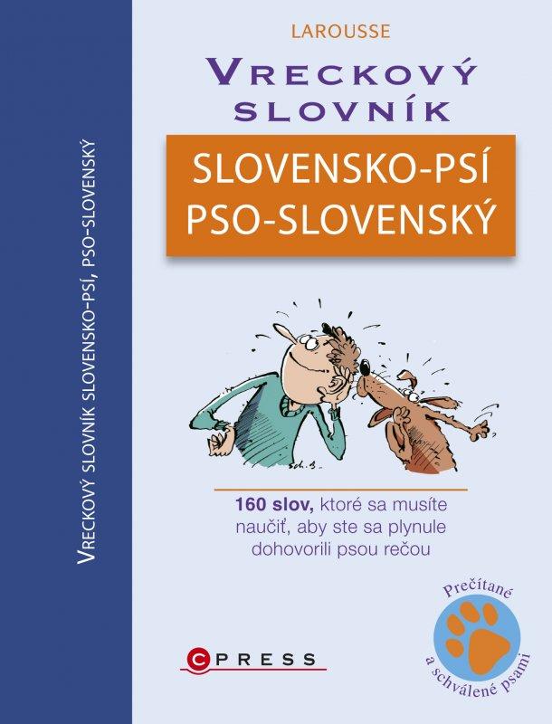 Vreckový slovník slovensko-psí, pso-slovenský - Christophe Besse, Jean Cuvelier