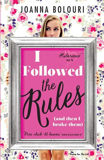 I Followed the Rules - Joanna Bolouriová