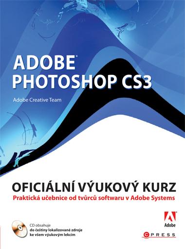 Adobe Photoshop CS3 - Adobe Creative Team