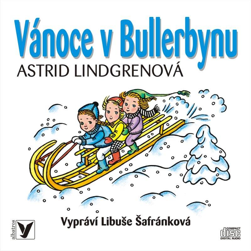 Vánoce v Bullerbynu (audiokniha) - Astrid Lindgrenová