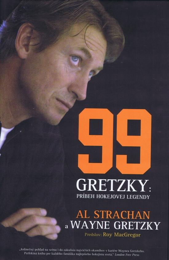 Gretzky- Príbeh hokejovej legendy - Al, Wayne Gretzky, Strachan