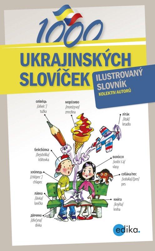 1000 ukrajinských slovíček - Olga, Aleš, Monika Čuma, Ševečková, Lytvyn