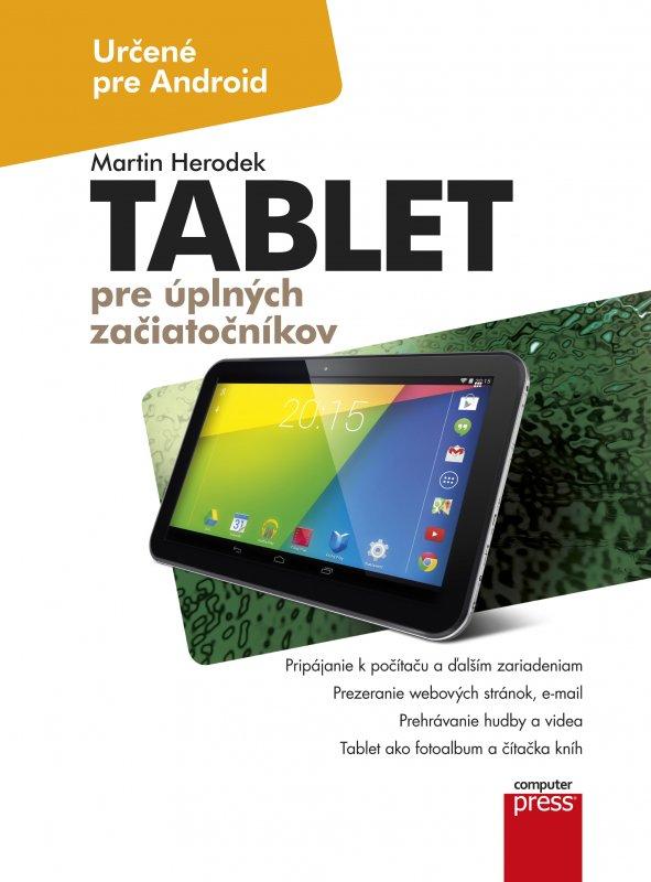 Tablet pre úplných začiatočníkov - Martin Herodek