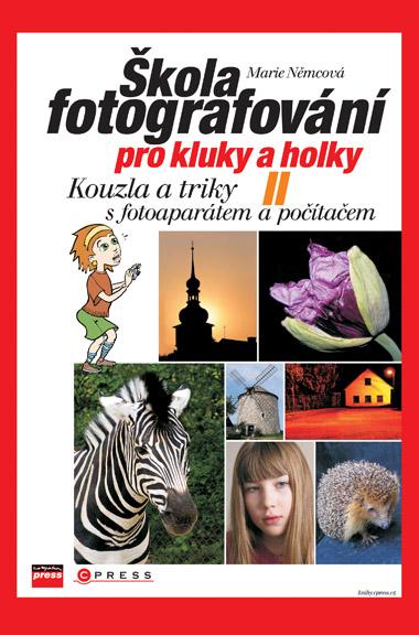Škola fotografování pro kluky a holky II