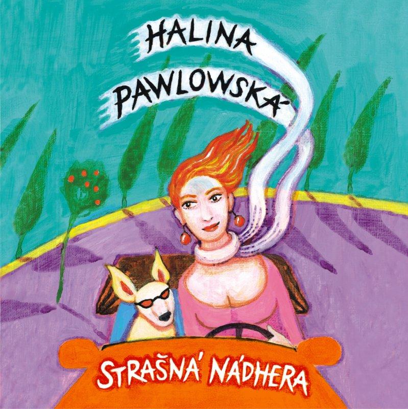 Strašná nádhera audio CD - Halina Pawlowská