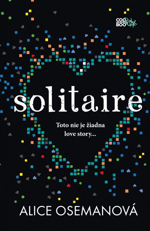 Solitaire -Toto nie je žiadna love story... - Alice Osemanová