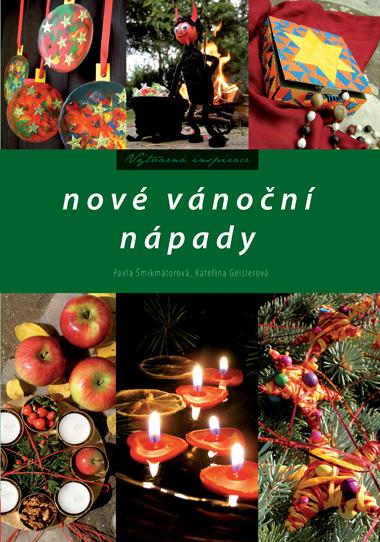 Nové vánoční nápady - Kateřina Geislerová, Pavla Šmikmátorová