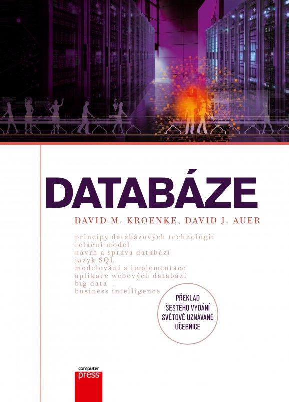 Databáze - David J.,David M. Auer,Kroenke