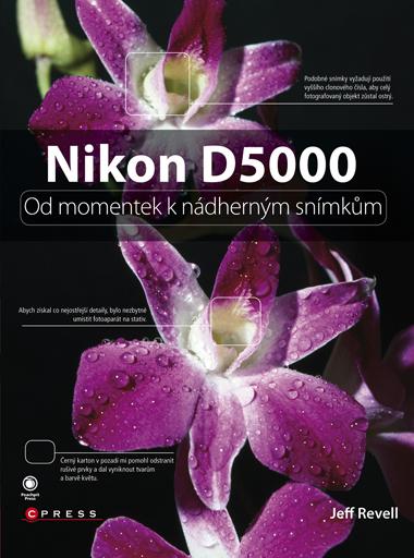 Nikon D5000 - Jeff Revell