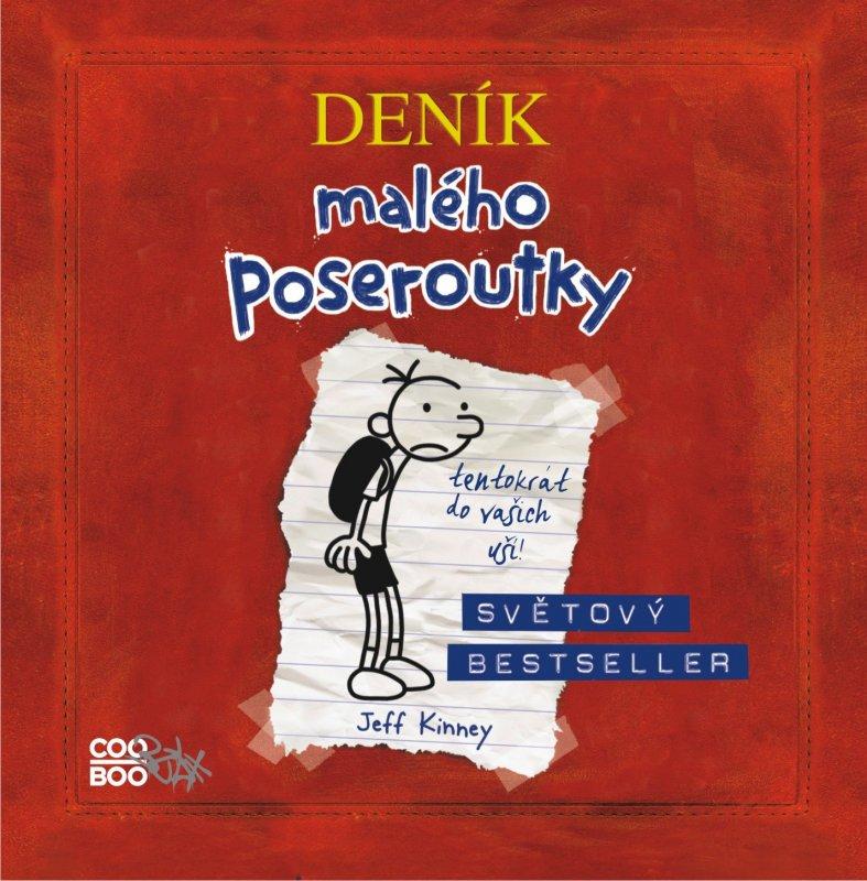 Deník malého poseroutky - audio CD - Jeff Kinney